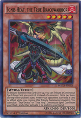 Ignis Heat, the True Dracowarrior - MACR-EN021 - Ultra Rare