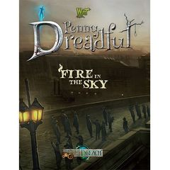 Wyrd: Through The Breach - Fire In The Sky (Penny Dreadful)