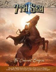 7Th Sea: The Crescent Empire