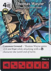 Thomas Wayne - Surgical Precision (Die and Card Combo)