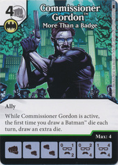 Commissioner Gordon - More Than a Badge (Die and Card Combo) - Foil