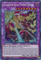 Gladiator Beast Tamer Editor - BLLR-EN023 - Secret Rare - 1st Edition on Channel Fireball