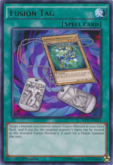 Fusion Tag - MP17-EN035 - Rare - 1st Edition on Channel Fireball