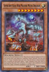 Super Anti-Kaiju War Machine Mecha-Dogoran - MP17-EN047 - Rare - 1st Edition