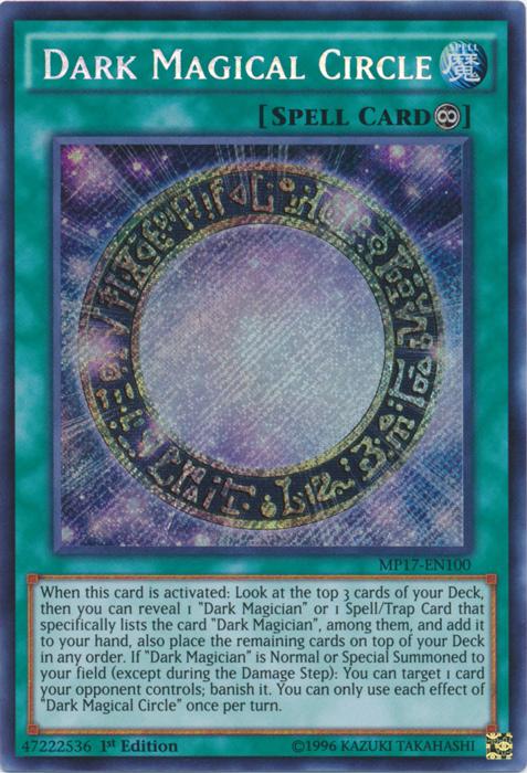 Dark Magical Circle - MP17-EN100 - Secret Rare - 1st Edition