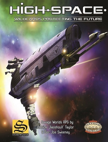 High-Space: Core Setting Book - Savage Worlds Hc