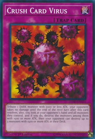 Crush Card Virus - LEDD-ENA31 - Common - 1st Edition