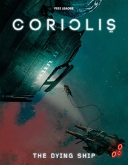 Coriolis The Dying Ship