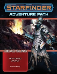 Starfinder Dead Suns 4: The Ruined Clouds