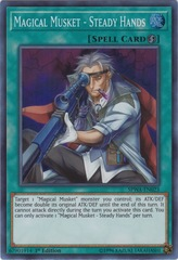 Magical Musket - Steady Hands - SPWA-EN023 - Super Rare - 1st Edition
