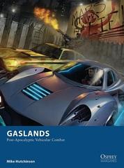 Gaslands: Post-Apocalyptic Vehicular Combat Rules