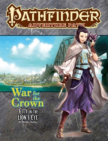 Pathfinder Adventure Path #130: City in the Lions Eye (War Of The Crown 4 of 6)