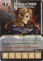 Xandala Cimber - Surrounded By Fools (Die and Card Combo)