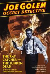 Joe Golem Occult Det HC Vol 01 Rat Catcher & Sunken Dead