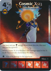 Cosmic X-23 - Uni-Powered (Die and Card Combo)