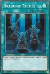 Dragonic Tactics - LCKC-EN073 - Secret Rare - 1st Edition