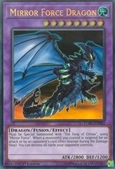 Mirror Force Dragon - LCKC-EN062 - Ultra Rare - 1st Edition
