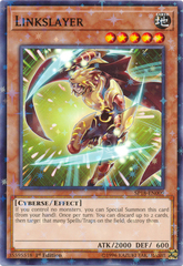 Linkslayer - SP18-EN009 - Starfoil Rare - 1st Edition