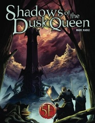 Shadows Of The Dusk Queen (5E)