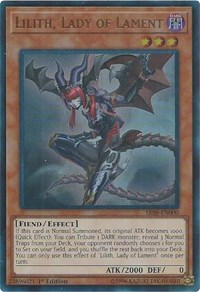 Lilith, Lady of Lament - SR06-EN000 - Ultra Rare - 1st Edition