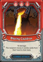 Blazing Cauldron (Unclaimed)