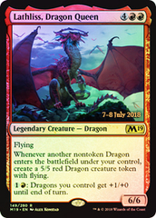 Lathliss, Dragon Queen (M19 Prerelease Foil) 7-8 July 2018