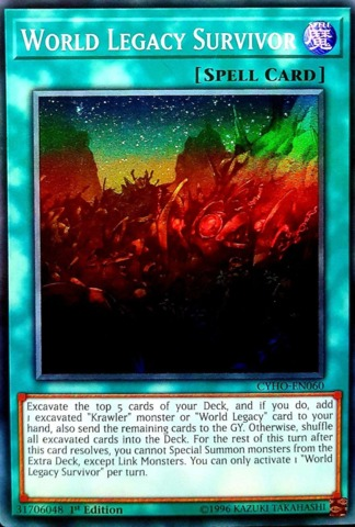 World Legacy Survivor - CYHO-EN060 - Super Rare - 1st Edition