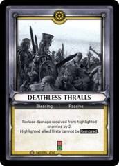 Deathless Thralls (Unclaimed) - Foil