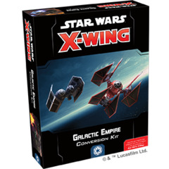 Star Wars X-Wing - 2nd Edition - Galactic Empire Conversion Kit