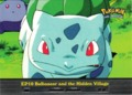 Bulbasaur and the Hidden Village - EP10
