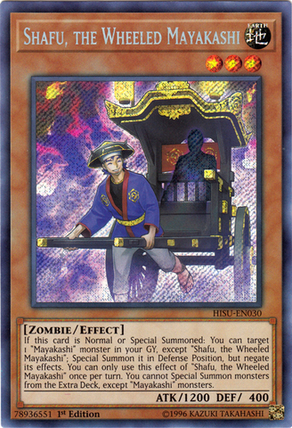 Shafu, the Wheeled Mayakashi - HISU-EN030 - Secret Rare - 1st Edition