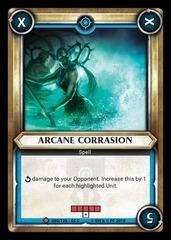 Arcane Corrasion (Unclaimed)