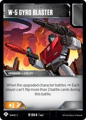 W-5 Gyro Blaster