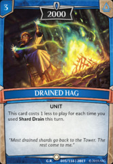Drained Hag - Foil