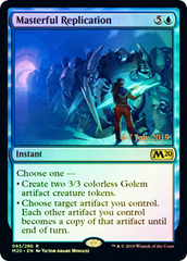 Masterful Replication - Foil - Prerelease Promo