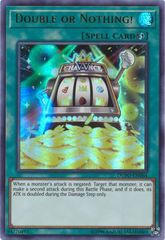 Double or Nothing! - DUPO-EN064 - Ultra Rare - Unlimited Edition