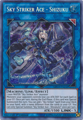 Sky Striker Ace - Shizuku - MP19-EN258 - Prismatic Secret Rare - 1st Edition