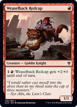 Weaselback Redcap - Foil