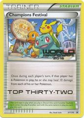 Champions Festival (Top Thirty Two) - XY176 - World Championships 2016 Promo