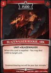 Blazewalker Rookie, Ark