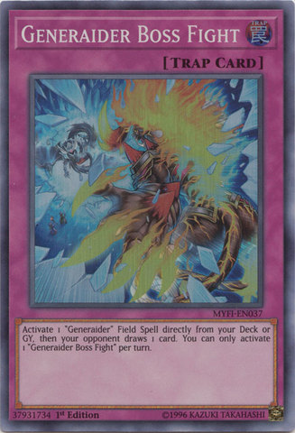 Generaider Boss Fight - MYFI-EN037 - Super Rare - 1st Edition
