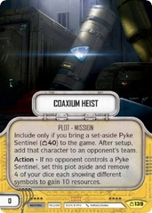 Coaxium Heist