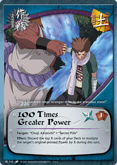 100 Times Greater Power - M-233 - Super Rare - Unlimited Edition - Foil