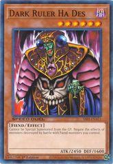 Dark Ruler Ha Des - SS05-ENA11 - Common - 1st Edition