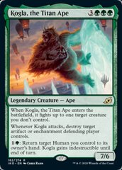 Kogla, the Titan Ape - Foil - Promo Pack