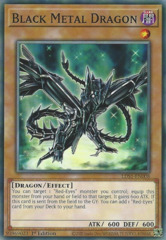 Black Metal Dragon - LDS1-EN008 - Common - 1st Edition