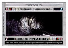 Big One: Asteroid Cave or Space Slug Belly - Darkside - Unlimited - Uncommon