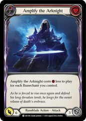 Amplify the Arknight (Red) - Rainbow Foil - Unlimited Edition