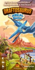 Draftosaurus: Aerial Show