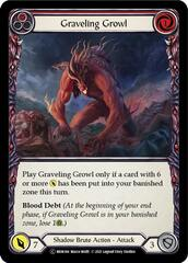 Graveling Growl (Red) - Unlimited Edition